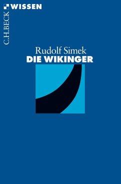 Die Wikinger (eBook, ePUB) - Simek, Rudolf