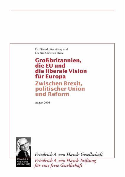 Grossbritannien, die EU und die liberale Vision für Europa - Bökenkamp, Gérard; Hesse, Nils Christian