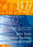 Jazz from Socialist Realism to Postmodernism