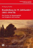 Brandenburg im 19. Jahrhundert (1815-1914/18)