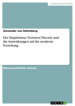 Der Empirismus. Vertreter, Theorie und die Auswirkungen auf die moderne Forschung (eBook, ePUB)