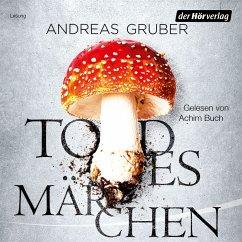 Todesmärchen / Sabine Nemez und Maarten Sneijder Bd.3 (MP3-Download) - Gruber, Andreas