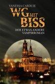 WG mit Biss (eBook, ePUB)