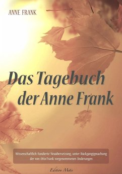 Das Tagebuch der Anne Frank (eBook, ePUB) - Anne Frank; Anna Maria Graf