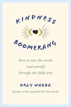 Kindness Boomerang (eBook, ePUB) - Wahba, Orly