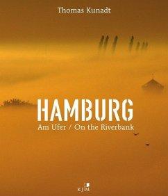 HAMBURG. Am Ufer / On the Riverbank - Kunadt, Thomas