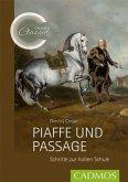 Piaffe und Passage