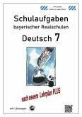 Deutsch 7, Schulaufgaben bayerischer Realschulen mit Lösungen