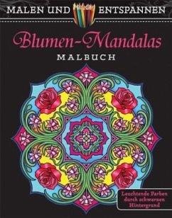 Malen und entspannen: Blumen-Mandalas - Noble, Marty