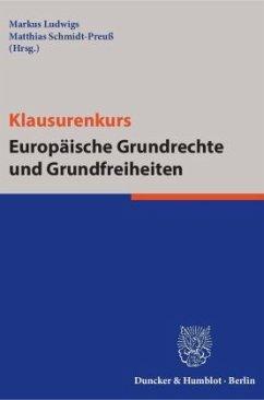 Klausurenkurs Europäische Grundrechte und Grundfreiheiten