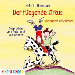 Der fliegende Zirkus und andere Geschichten (MP3-Download) - Hannover, Heinrich