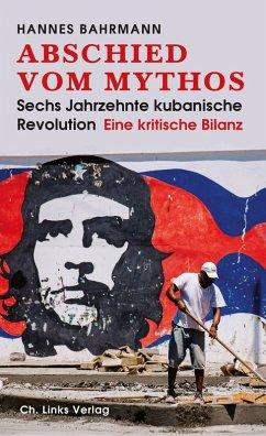 Abschied vom Mythos (eBook, ePUB) - Bahrmann, Hannes