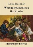 Weihnachtsmärchen für Kinder (eBook, ePUB)
