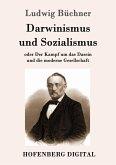 Darwinismus und Sozialismus (eBook, ePUB)