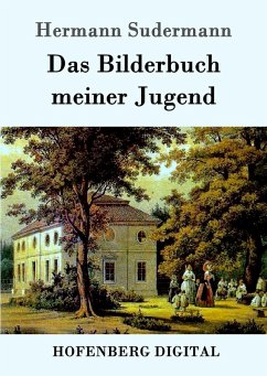 Das Bilderbuch meiner Jugend (eBook, ePUB) - Hermann Sudermann