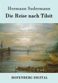 Die Reise nach Tilsit (eBook, ePUB)