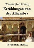 Erzählungen von der Alhambra (eBook, ePUB)