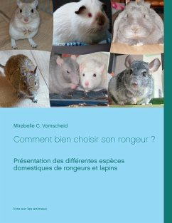 Comment bien choisir son rongeur ? (eBook, ePUB) - Vomscheid, Mirabelle C.