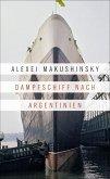 Dampfschiff nach Argentinien (eBook, ePUB)