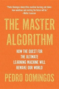 The Master Algorithm - Domingos, Pedro