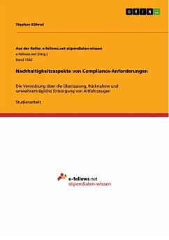 Nachhaltigkeitsaspekte von Compliance-Anforderungen (eBook, ePUB)