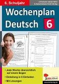 Wochenplan Deutsch / Klasse 6 (eBook, PDF)