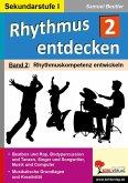 Rhythmus entdecken 2 (eBook, PDF)