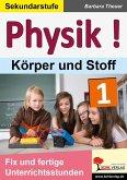 Physik ! / Band 1: Körper und Stoffe (eBook, PDF)