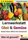 Lernwerkstatt Obst & Gemüse (eBook, PDF)