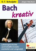 Bach kreativ (eBook, PDF)
