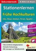 Stationenlernen Frühe Hochkulturen (eBook, PDF)