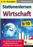 Stationenlernen Wirtschaft / Klasse 9-10 (eBook, PDF)