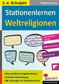 Stationenlernen Weltreligionen / Klasse 2-4 (eBook, PDF)