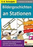 Bildergeschichten an Stationen 5/6 (eBook, PDF)