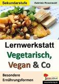 Lernwerkstatt Vegetarisch, Vegan & Co (eBook, PDF)