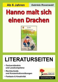 Hanno malt sich einen Drachen - Literaturseiten (eBook, PDF) - Rosenwald, Gabriela