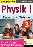 Physik ! / Band 3: Feuer und Wärme (eBook, PDF)
