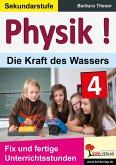 Physik ! / Band 4: Die Kraft des Wassers (eBook, PDF)