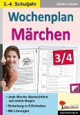 Wochenplan Märchen / Klasse 3-4 (eBook, PDF)