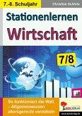 Stationenlernen Wirtschaft / Klasse 7-8 (eBook, PDF)
