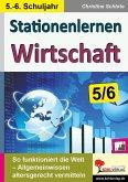 Stationenlernen Wirtschaft / Klasse 5-6 (eBook, PDF)
