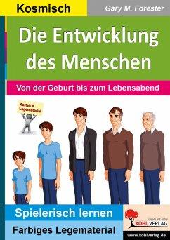 Die Entwicklung des Menschen (eBook, PDF) - Forester, Gary M.