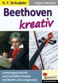 Beethoven kreativ (eBook, PDF)