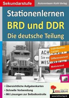Stationenlernen BRD und DDR / Die deutsche Teilung (eBook, PDF)