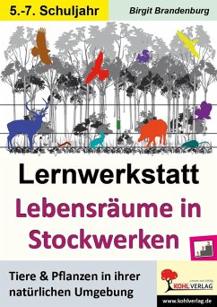 Lernwerkstatt Lebensräume in Stockwerken (eBook, PDF) - Brandenburg, Birgit