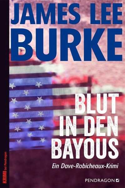 Blut in den Bayous - Burke, James Lee