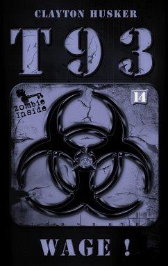 T93, Band 14: Wage! - Husker, Clayton