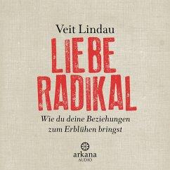 Liebe radikal (MP3-Download) - Lindau, Veit