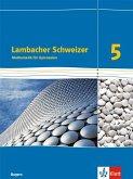 Lambacher Schweizer. 5. Schuljahr. Schülerbuch. Ab 2016. Bayern