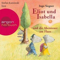 Eliot und Isabella und die Abenteuer am Fluss / Eliot und Isabella Bd.1 (Szenische Lesung) (MP3-Download) - Siegner, Ingo